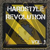 Hardstyle Revolution Vol. 1 van Various Artists