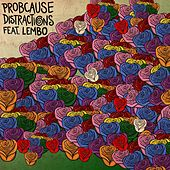 Distractions (feat. Lembo) by Probcause