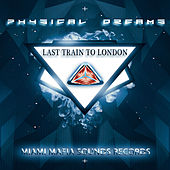 Last Train to London by Physical Dreams