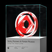 Only For Your Love von Nicky Romero
