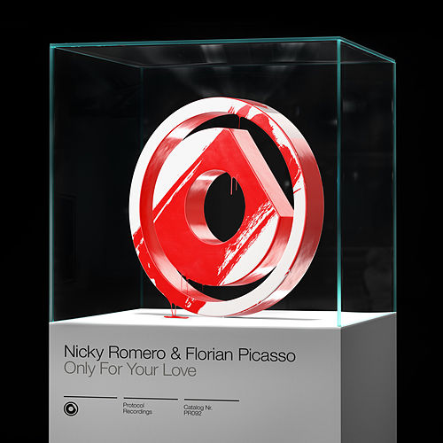Only For Your Love de Nicky Romero