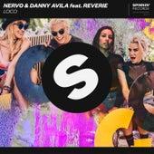 Loco by NERVO x Danny Avila