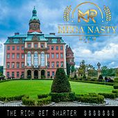 The Rich Get Smarter by Mega Nasty Rich