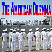 The American Dilemma by Paul Taylor