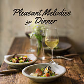 Pleasant Melodies for Dinner – Restaurant Music, Jazz Vibes, Coffee Time, Perfect Relax, Mellow Jazz by The Jazz Instrumentals