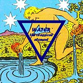 Water - The Classical Element by The Synthesizer