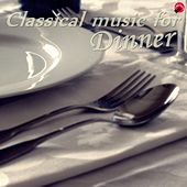 Classical music for dinner de Sweet dinner music