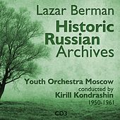 Lazar Berman - Historic Russian Archives (1950 - 1961), Volume 3 von Lazar Berman