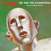 We Are The Champions (Raw Sessions Version) de Queen