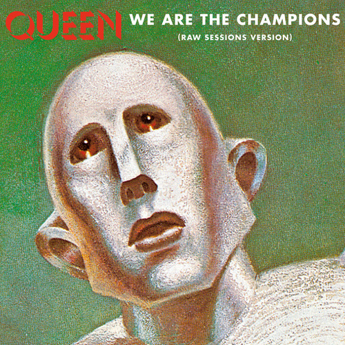 We Are The Champions (Raw Sessions Version) di Queen
