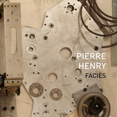 Henry: Faciès (Remix) by Pierre Henry