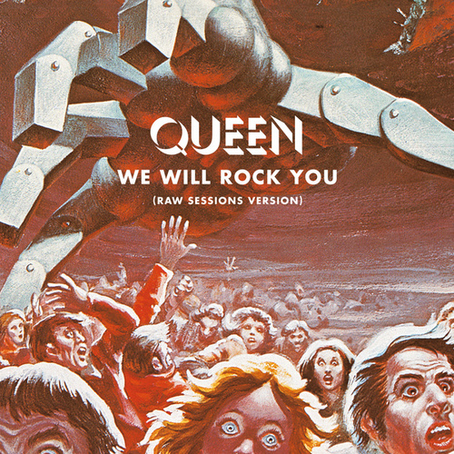 We Will Rock You (Raw Sessions Version) de Queen