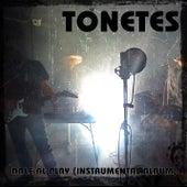 Dale Al Play (Instrumental Album) by Tonetes