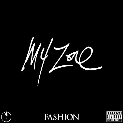 My Zone by The Fashion