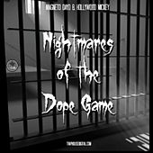 Nightmares of the dope game by Magneto Dayo