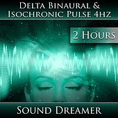 Delta Binaural and Isochronic Pulse 4hz (2 Hours) de Sound Dreamer
