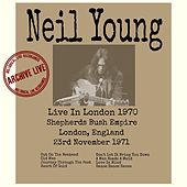 Live In London 1971 by Neil Young