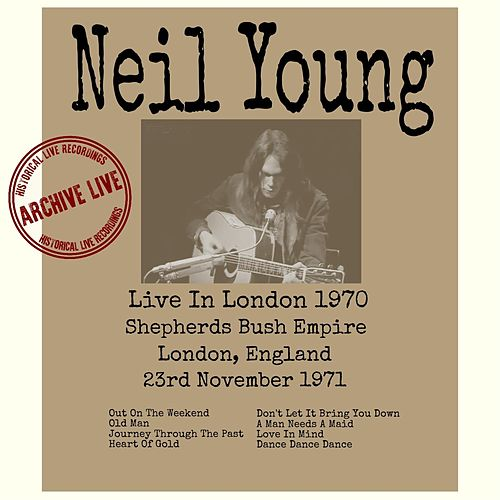 Live In London 1971 von Neil Young