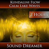 Kundalini Flow - Calm Lake Waves (2 Hours) de Sound Dreamer