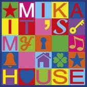 It's My House de Mika
