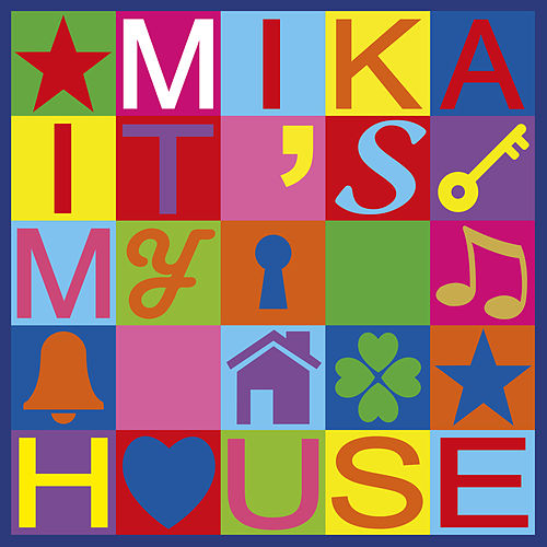 It's My House by Mika