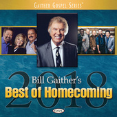 Bill Gaither's Best Of Homecoming 2018 de Various Artists