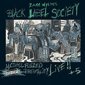 Alcohol Fueled Brewtality (Live) by Black Label Society