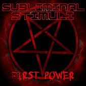 First Power by Subliminal Stimuli