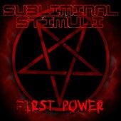 First Power de Subliminal Stimuli