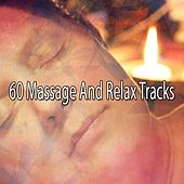 60 Massage And Relax Tracks de Best Relaxing SPA Music