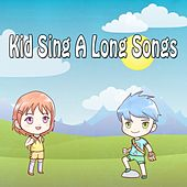 Kid Sing A Long Songs by Canciones Infantiles