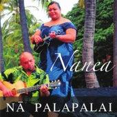 Nanea by Na Palapalai
