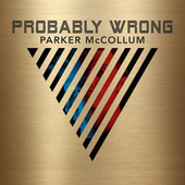 Probably Wrong by Parker McCollum