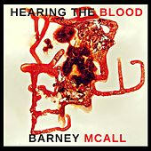 Hearing the Blood by Barney McAll