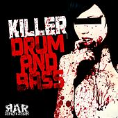 Killer Drum & Bass - EP by Various Artists