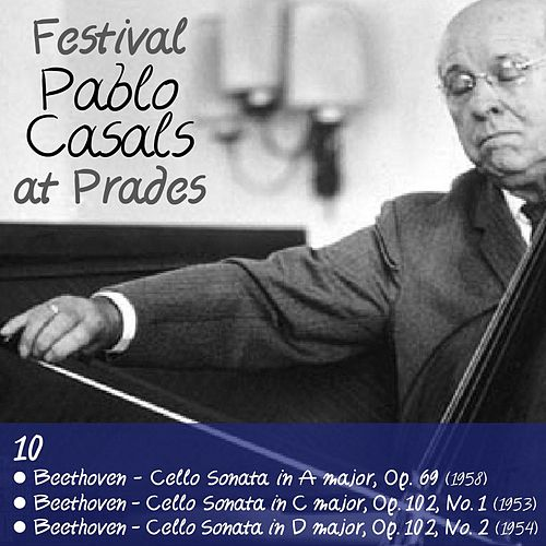 Pablo Casals at Prades, Volume 10 by Pablo Casals