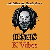 Dennis by K. Vibes