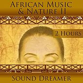 African Music and Nature II (2 Hours) de Sound Dreamer