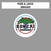 Smash! by Rob