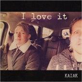 I Love It (Acoustic) de Kaiak