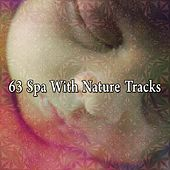 63 Spa With Nature Tracks by S.P.A