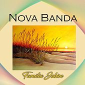 Nova Banda, Familia Jobim by Antônio Carlos Jobim (Tom Jobim)