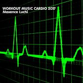 Workout Music Cardio 2017 von Various Artists