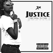 The Real Iz You by Justice