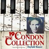 The Condon Collection, Vol. 19: Original Piano Roll Recordings by Harold Bauer