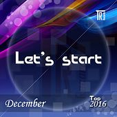 Let's Start December Top 2016 - EP by Various Artists