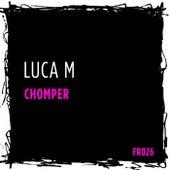 Chomper by Luca M