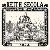 Circle (25th Anniversary Deluxe) by Keith Secola