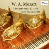 Mozart: Divertimenti K. 439b / Anh. 229 von Horn Ensemble D3
