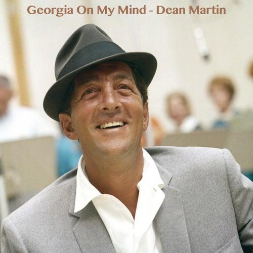 Georgia On My Mind by Dean Martin